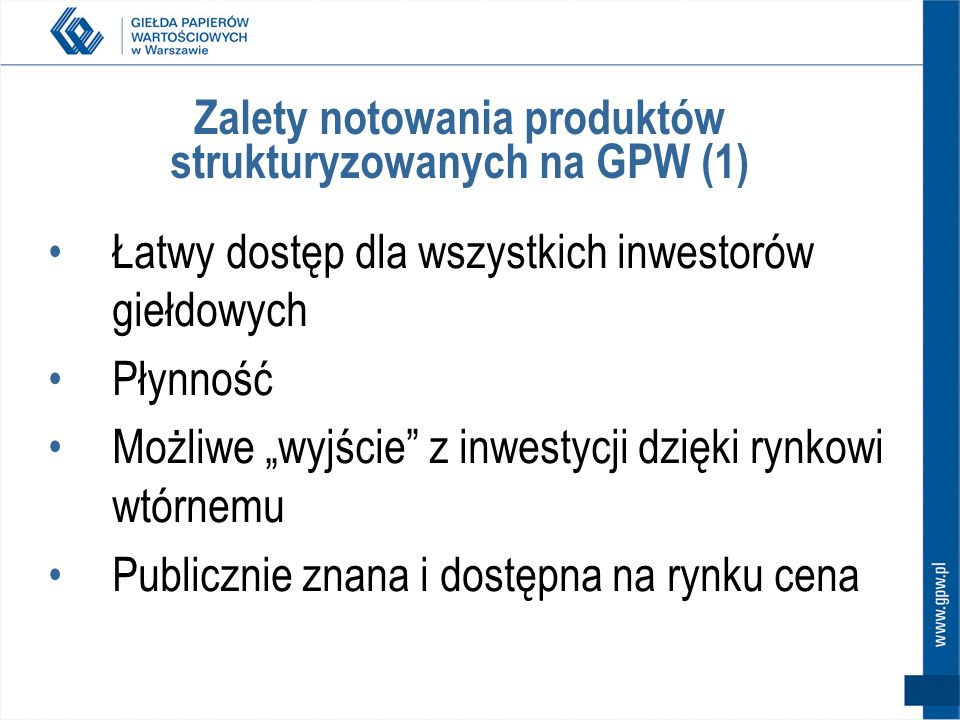 Zalety notowania produktów strukturyzowanych na GPW (1)