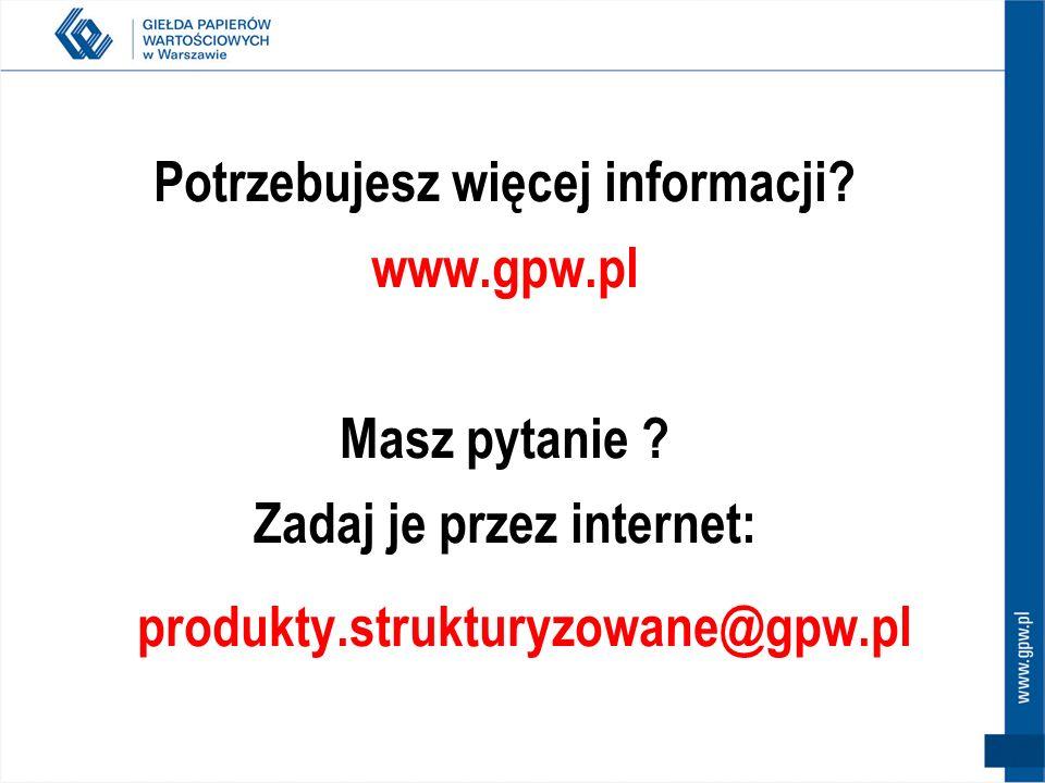 Potrzebujesz więcej informacji www.gpw.pl