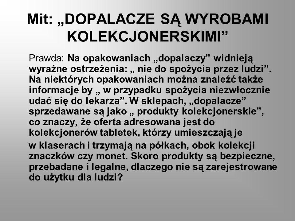"""Mit: """"DOPALACZE SĄ WYROBAMI KOLEKCJONERSKIMI"""