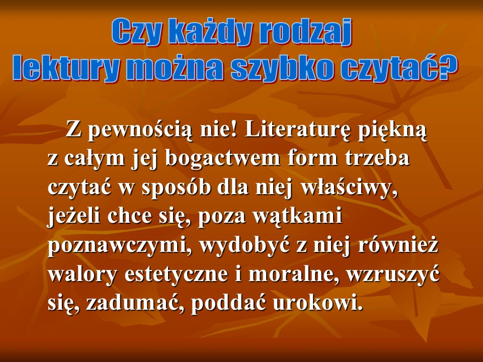 lektury można szybko czytać