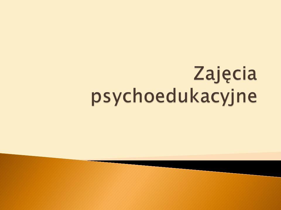 Zajęcia psychoedukacyjne