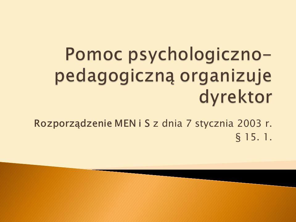 Pomoc psychologiczno-pedagogiczną organizuje dyrektor