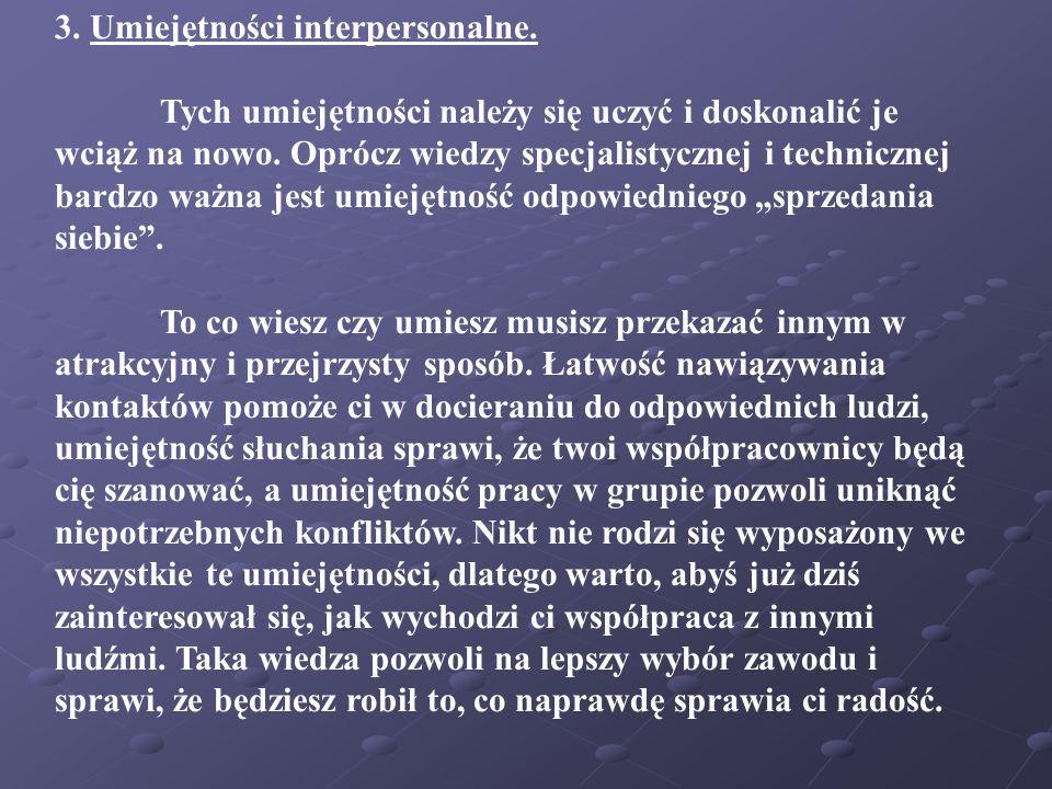 3. Umiejętności interpersonalne.
