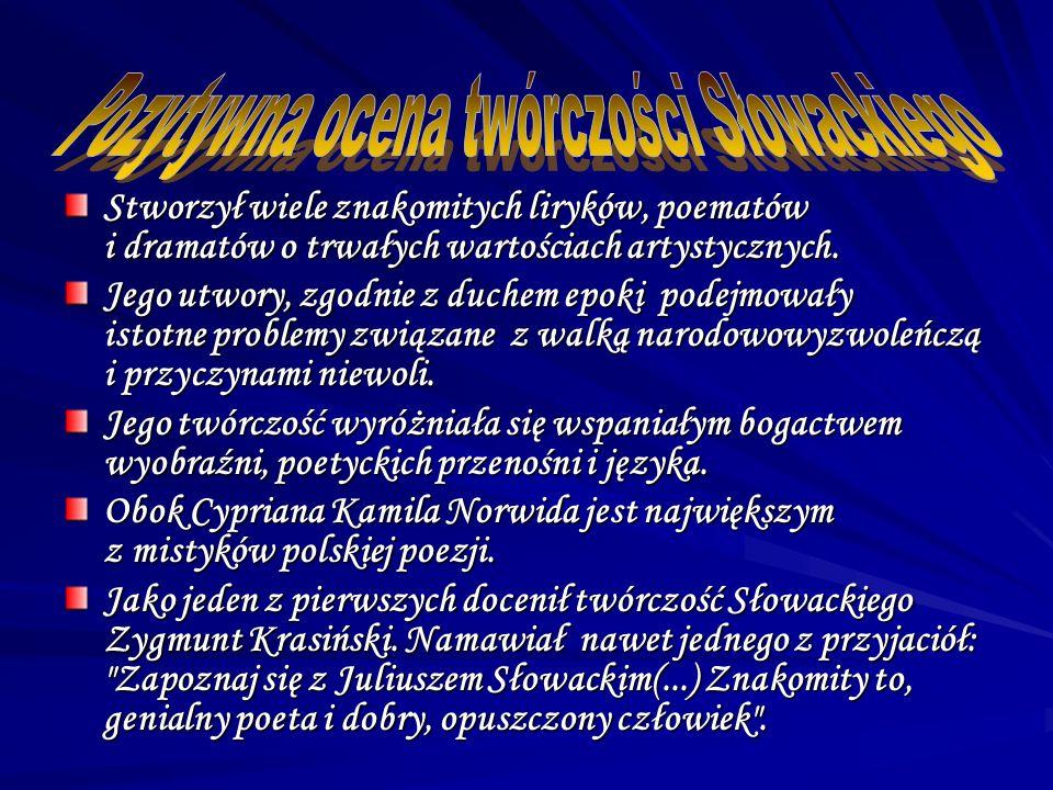 Pozytywna ocena twórczości Słowackiego