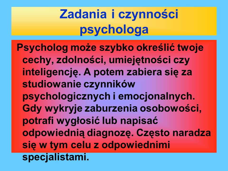 Zadania i czynności psychologa