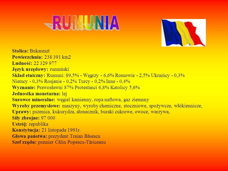 RUMUNIA Stolica: Bukareszt Powierzchnia: 238 391 km2