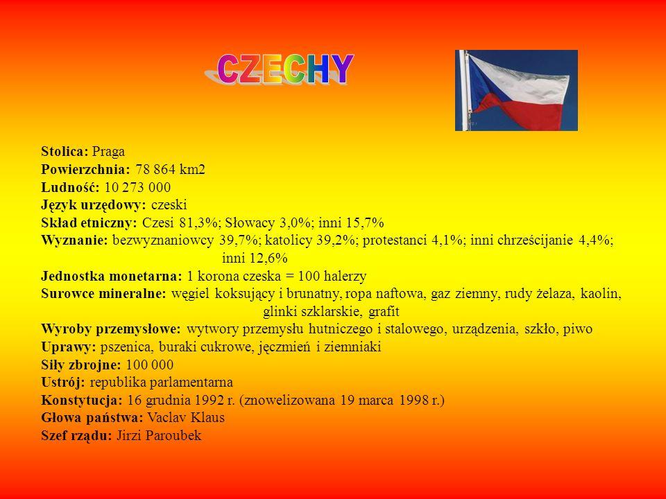 CZECHY Stolica: Praga Powierzchnia: 78 864 km2 Ludność: 10 273 000
