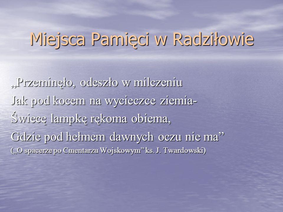 Miejsca Pamięci w Radziłowie