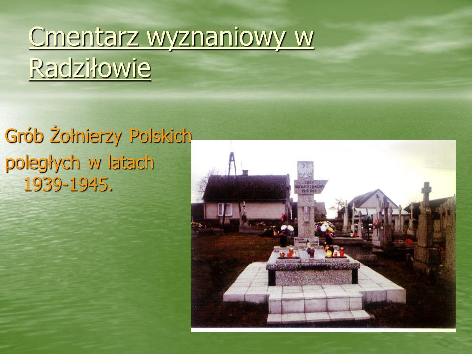 Cmentarz wyznaniowy w Radziłowie