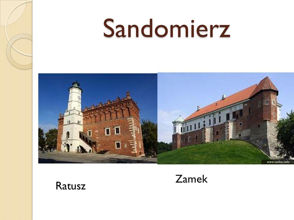Sandomierz Zamek Ratusz