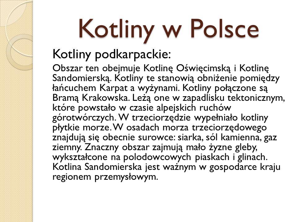 Kotliny w Polsce Kotliny podkarpackie: