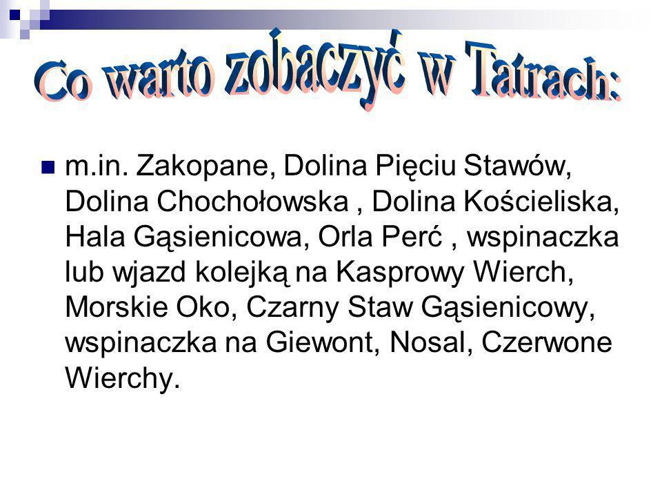 Co warto zobaczyć w Tatrach: