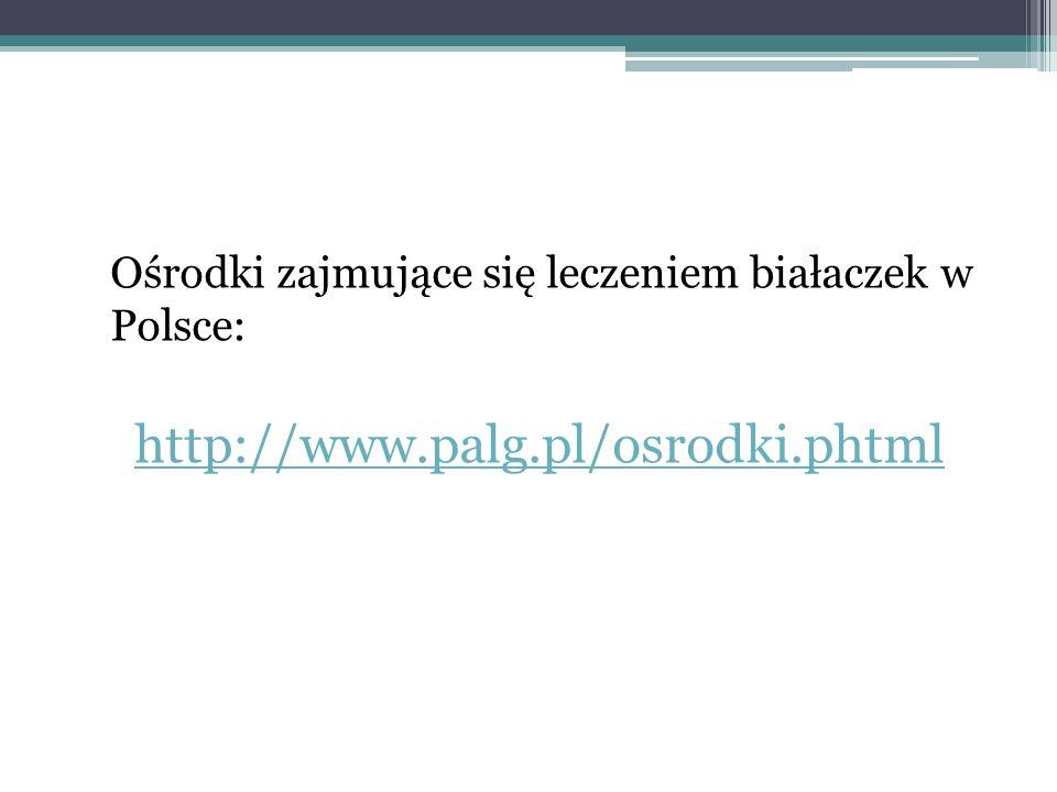 Ośrodki zajmujące się leczeniem białaczek w Polsce:
