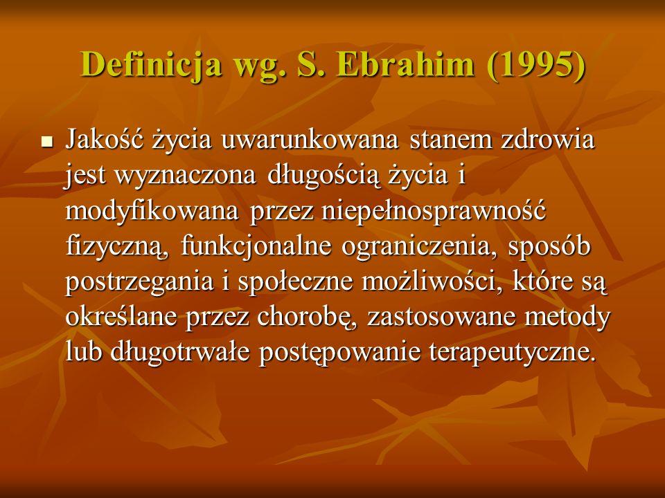 Definicja wg. S. Ebrahim (1995)