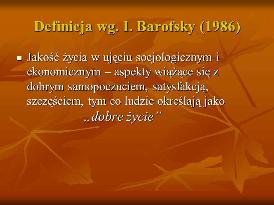 Definicja wg. I. Barofsky (1986)