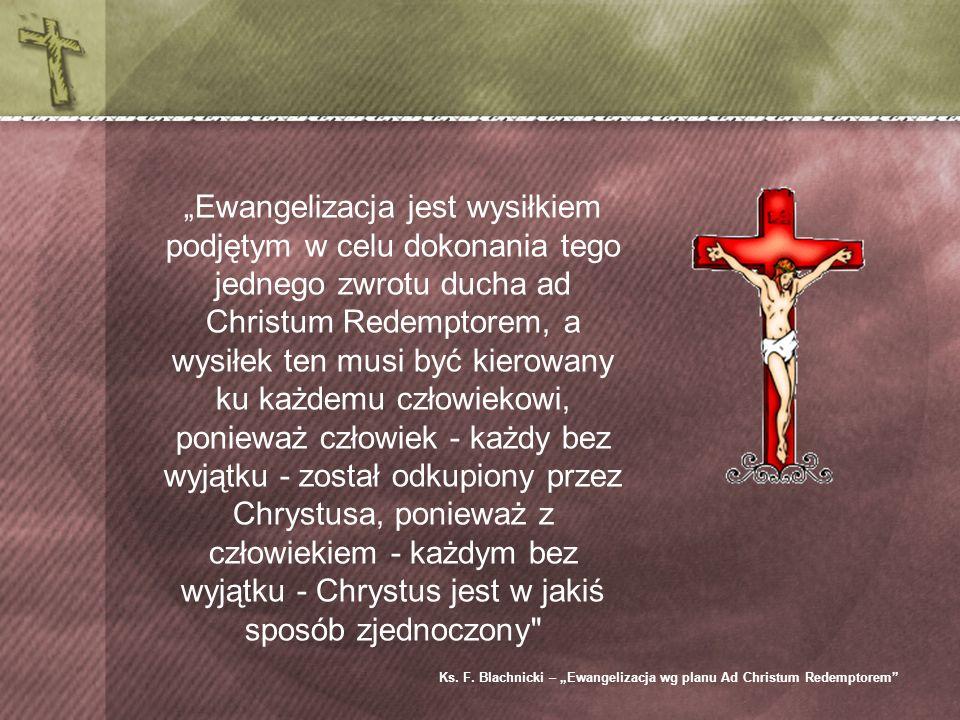"""Ks. F. Blachnicki – """"Ewangelizacja wg planu Ad Christum Redemptorem"""