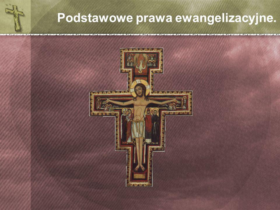 Podstawowe prawa ewangelizacyjne.