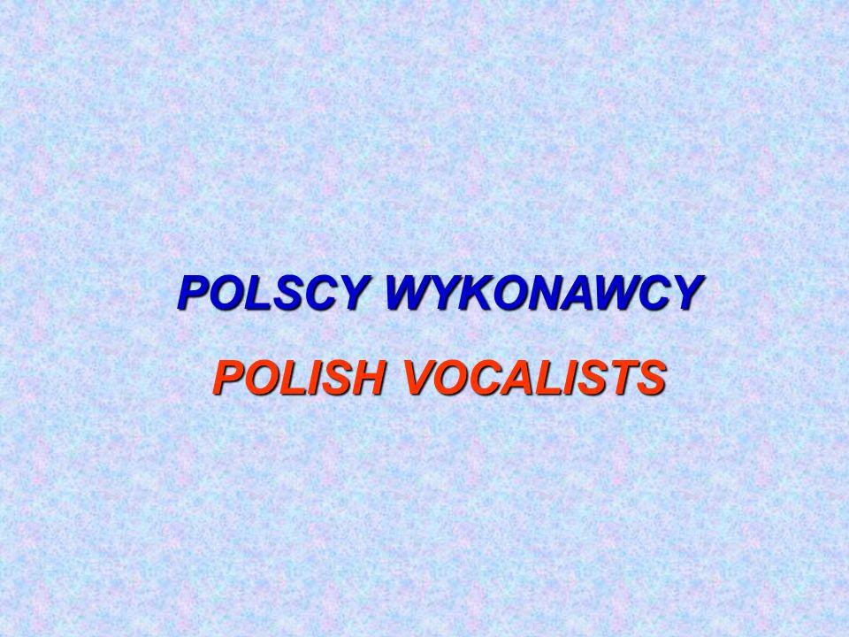 POLSCY WYKONAWCY POLISH VOCALISTS
