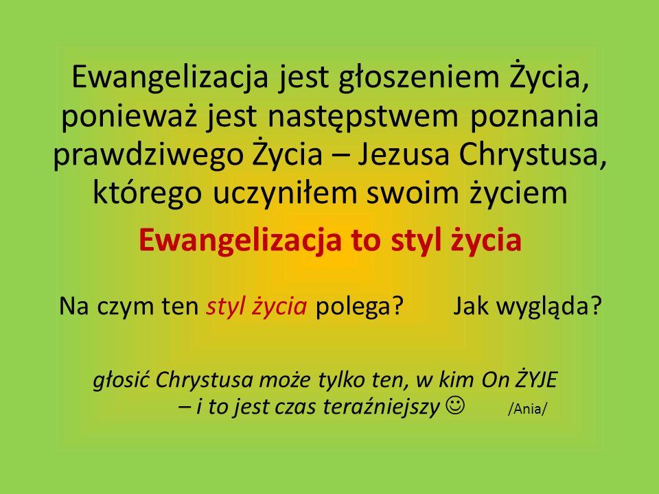 Ewangelizacja to styl życia