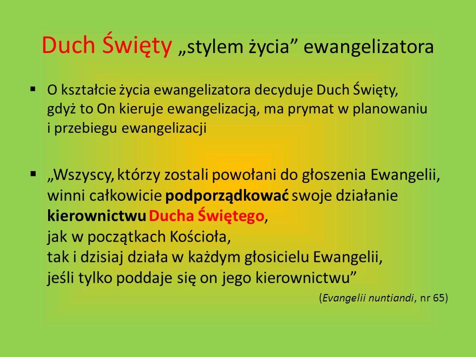 """Duch Święty """"stylem życia ewangelizatora"""
