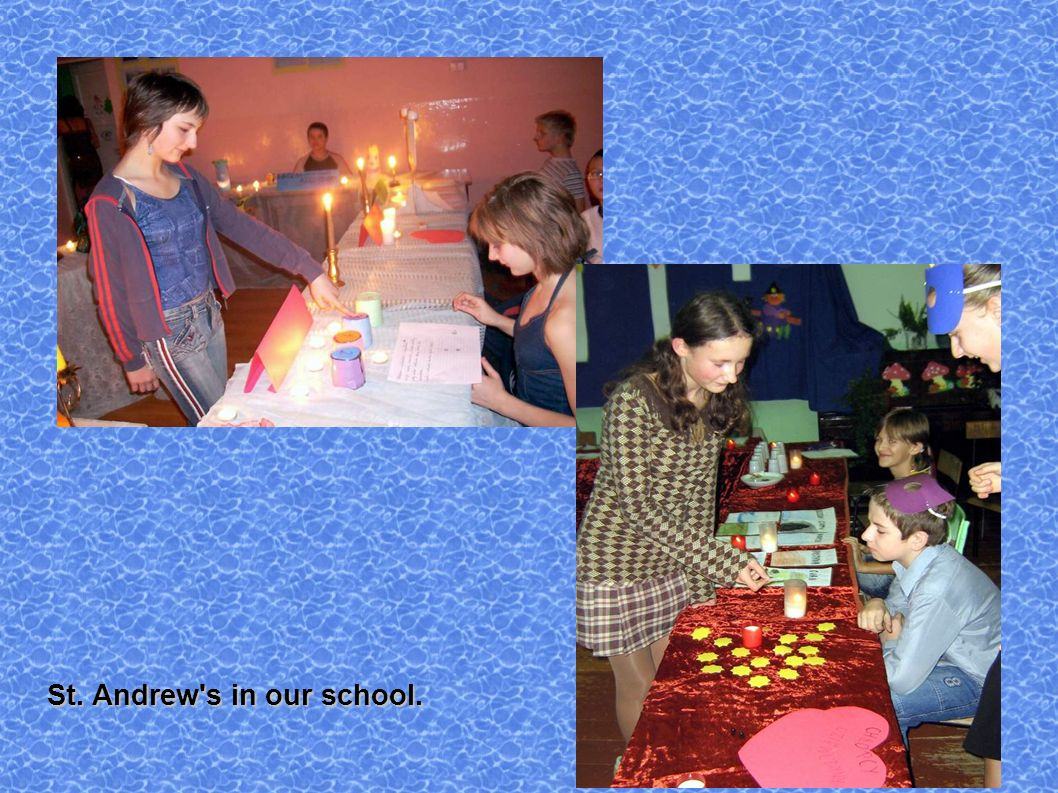 St. Andrew s in our school.