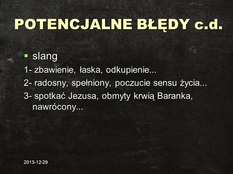 POTENCJALNE BŁĘDY c.d. slang 1- zbawienie, łaska, odkupienie...