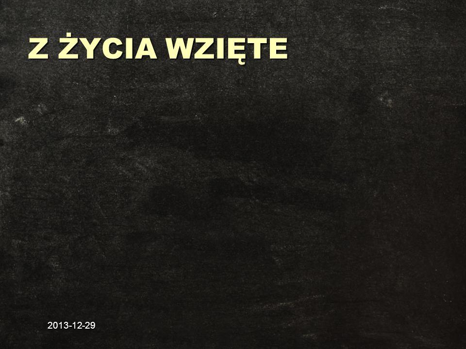 Z ŻYCIA WZIĘTE 2017-03-26