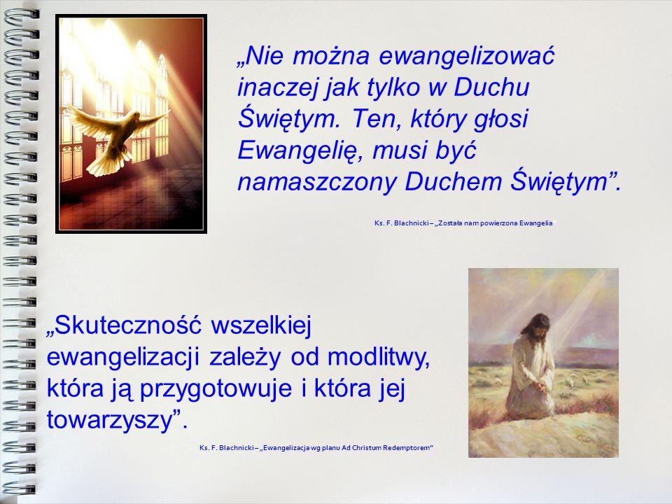 """""""Nie można ewangelizować inaczej jak tylko w Duchu Świętym"""