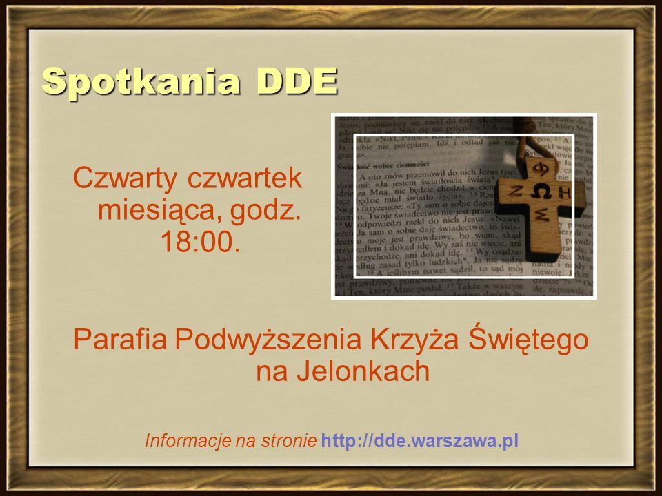 Spotkania DDE Czwarty czwartek miesiąca, godz. 18:00.