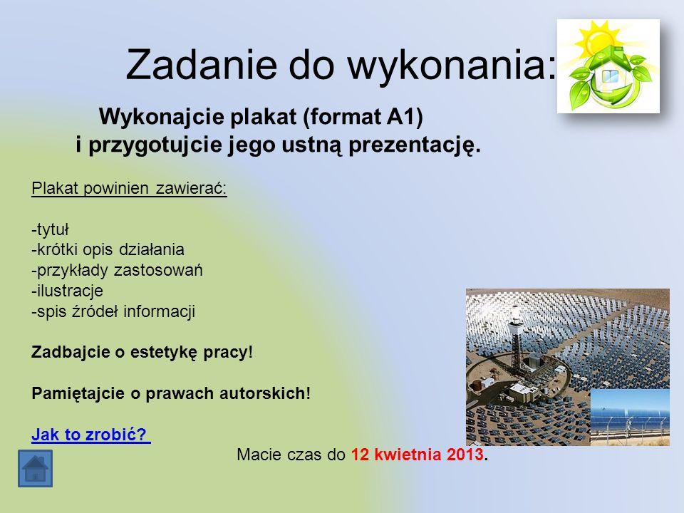 Wykonajcie plakat (format A1) i przygotujcie jego ustną prezentację.