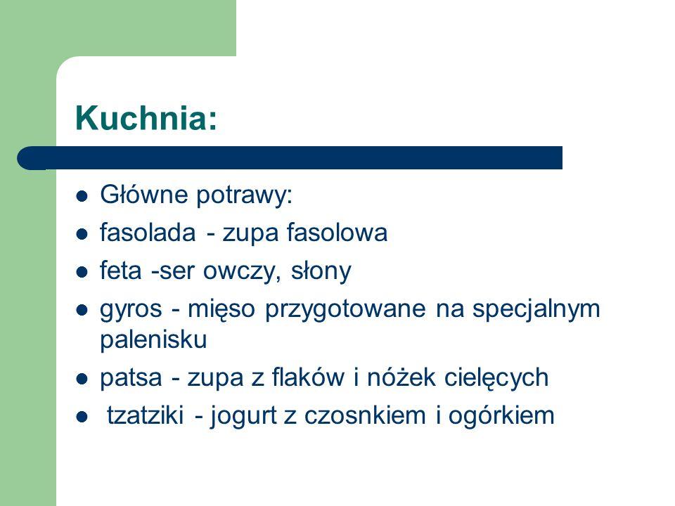 Kuchnia: Główne potrawy: fasolada - zupa fasolowa