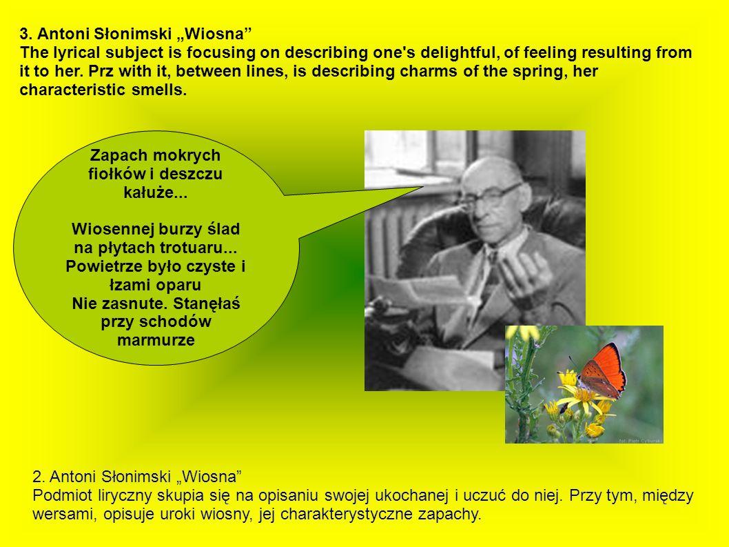 """3. Antoni Słonimski """"Wiosna"""