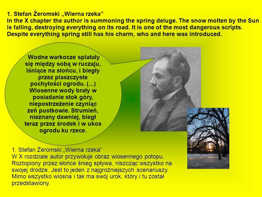 "1. Stefan Żeromski ""Wierna rzeka"