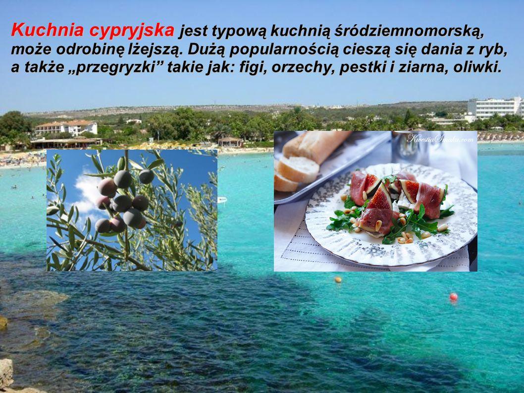 Kuchnia cypryjska jest typową kuchnią śródziemnomorską, może odrobinę lżejszą.