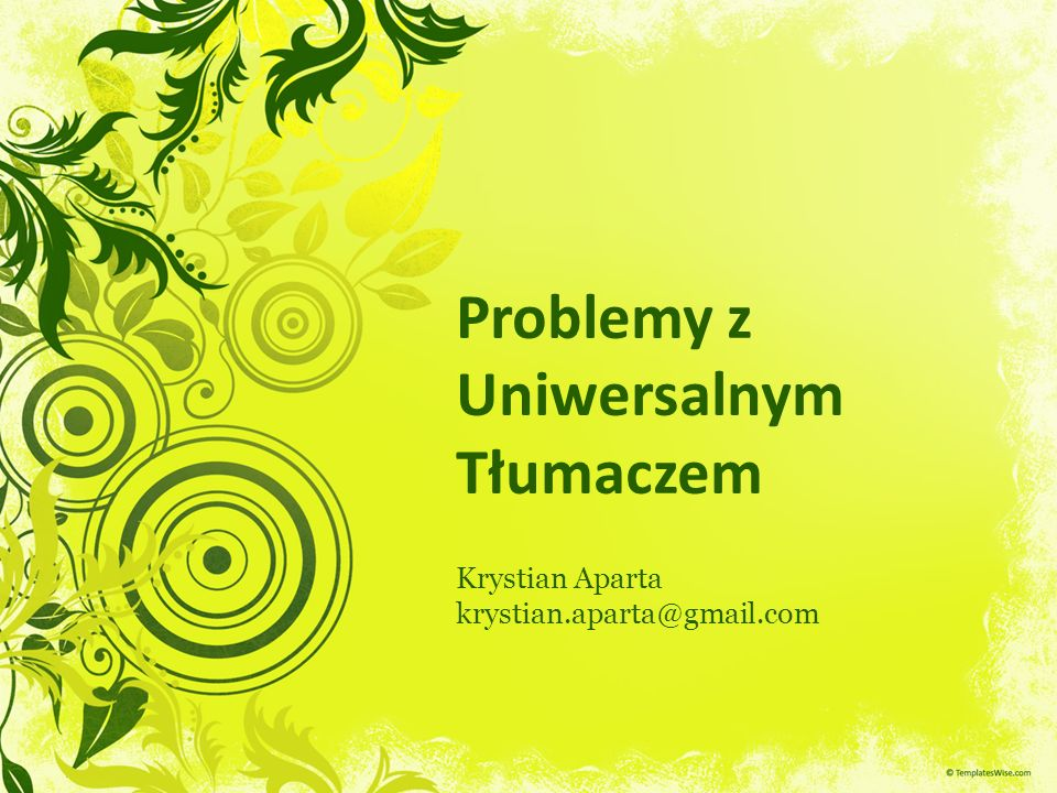 Problemy z Uniwersalnym Tłumaczem