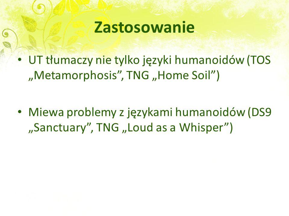 """Zastosowanie UT tłumaczy nie tylko języki humanoidów (TOS """"Metamorphosis , TNG """"Home Soil )"""