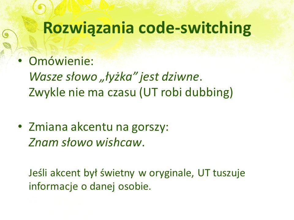 Rozwiązania code-switching