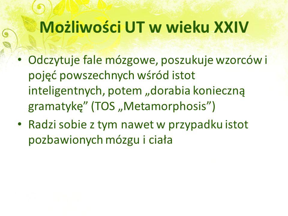 Możliwości UT w wieku XXIV