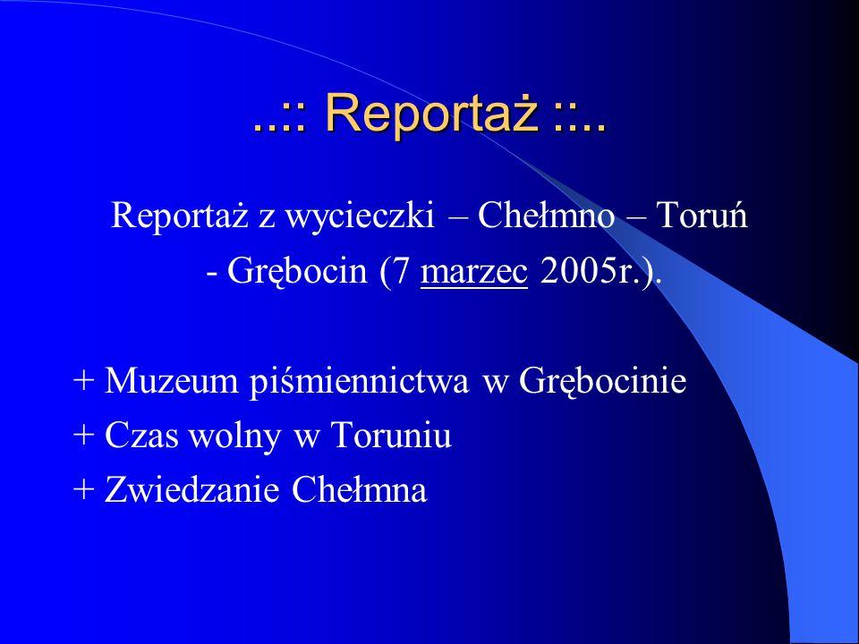 Reportaż z wycieczki – Chełmno – Toruń