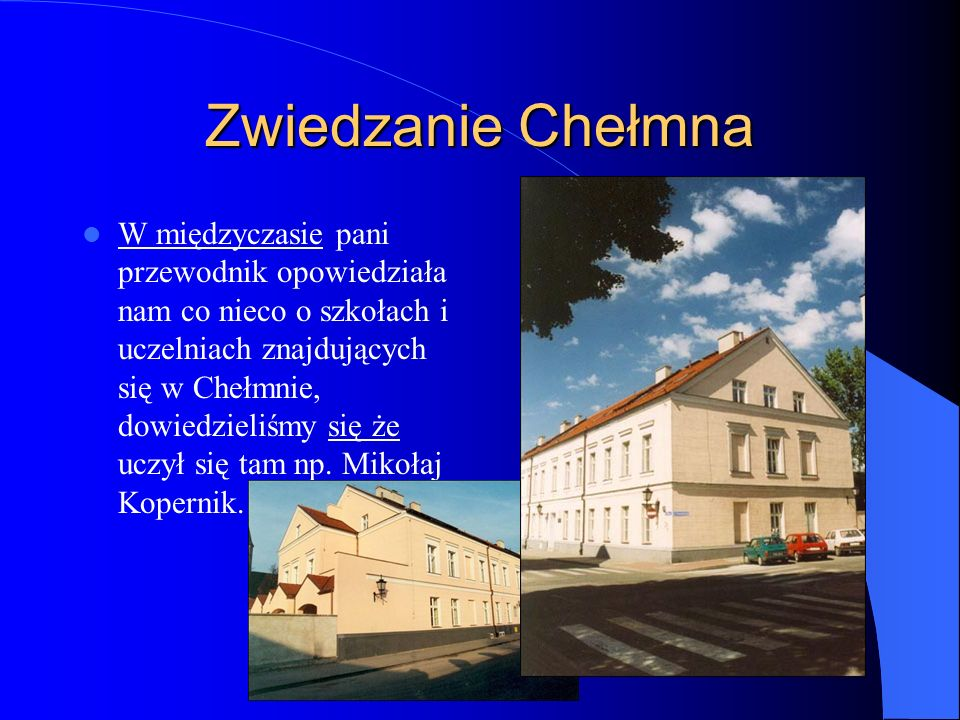 Zwiedzanie Chełmna