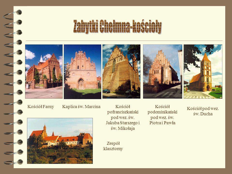 Zabytki Chełmna-kościoły