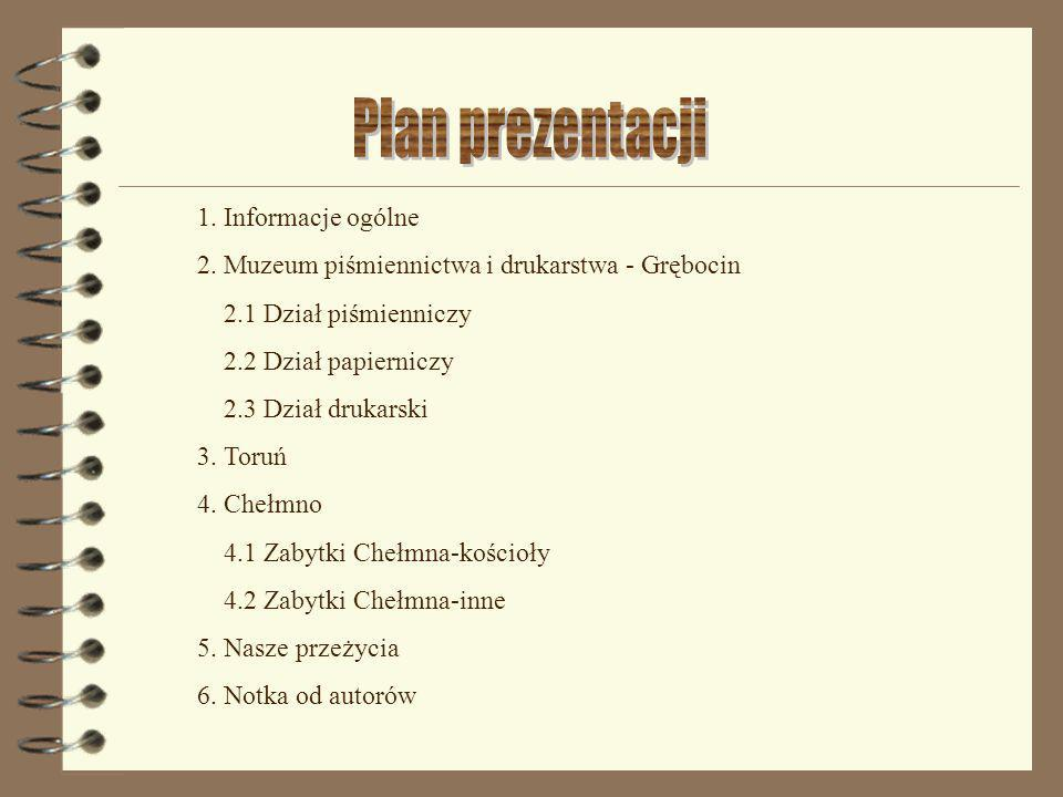 Plan prezentacji 1. Informacje ogólne