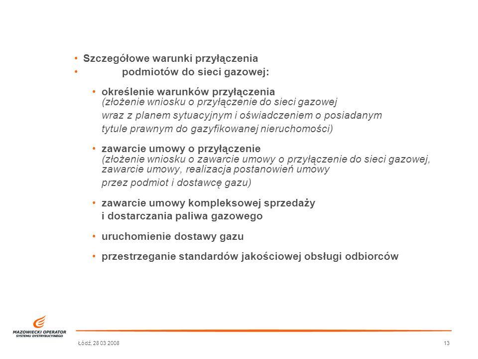 Szczegółowe warunki przyłączenia podmiotów do sieci gazowej: