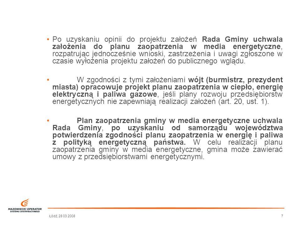 Po uzyskaniu opinii do projektu założeń Rada Gminy uchwala założenia do planu zaopatrzenia w media energetyczne, rozpatrując jednocześnie wnioski, zastrzeżenia i uwagi zgłoszone w czasie wyłożenia projektu założeń do publicznego wglądu.