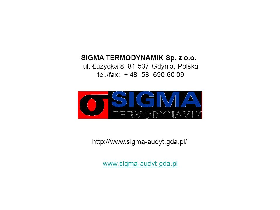 SIGMA TERMODYNAMIK Sp. z o.o. ul. Łużycka 8, 81-537 Gdynia, Polska