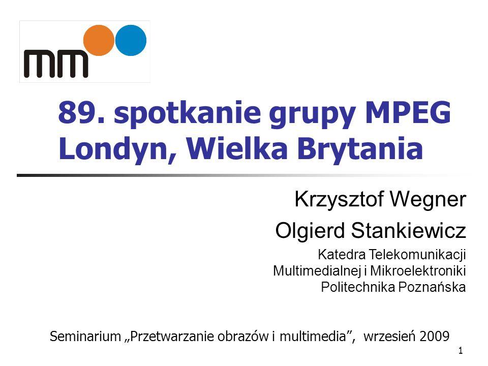 89. spotkanie grupy MPEG Londyn, Wielka Brytania