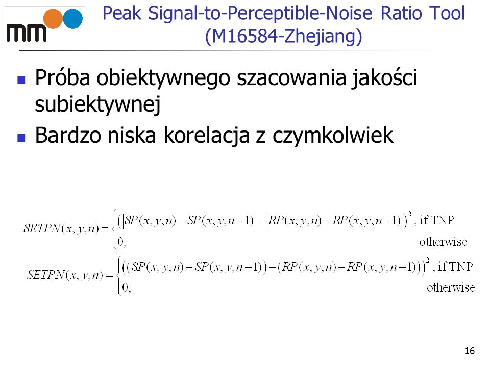 Peak Signal-to-Perceptible-Noise Ratio Tool (M16584-Zhejiang)