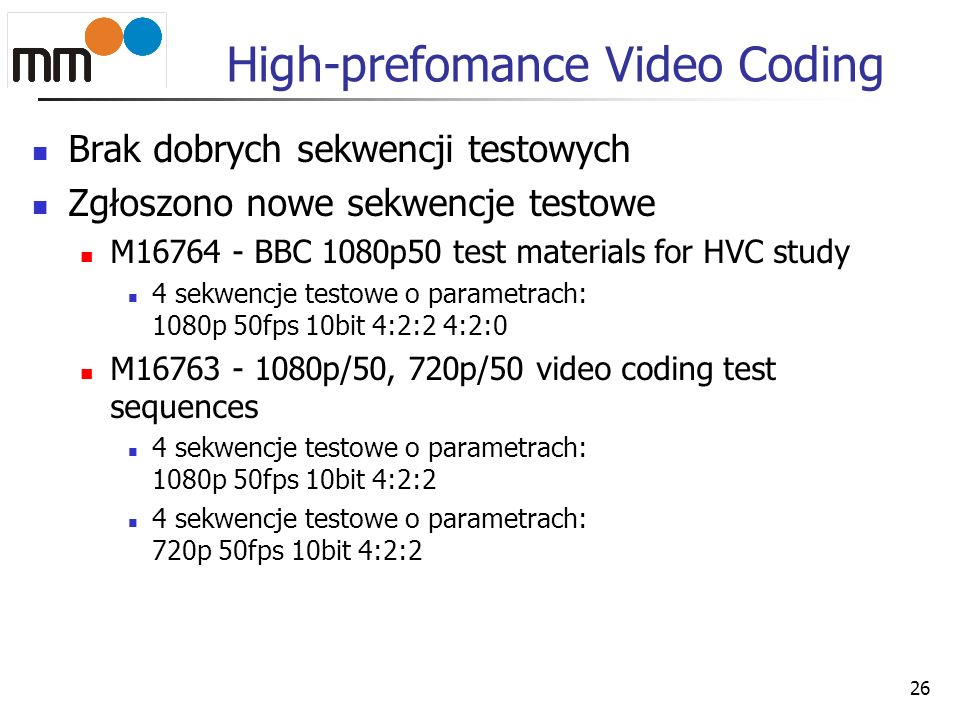 High-prefomance Video Coding