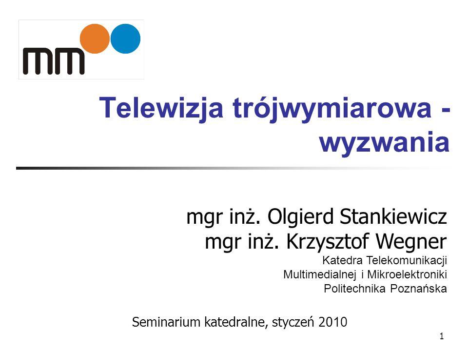 Telewizja trójwymiarowa - wyzwania