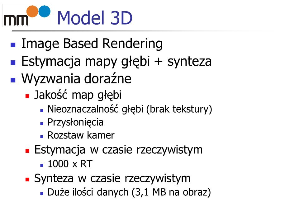 Model 3D Image Based Rendering Estymacja mapy głębi + synteza